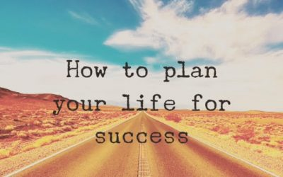 Why it's important to plan your life to maximise your time