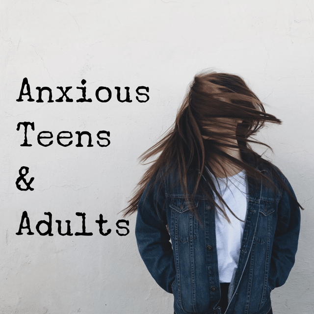 Teenage Anxiety